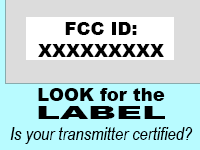 LPFM Look For The Label. Is your transmitter certified?